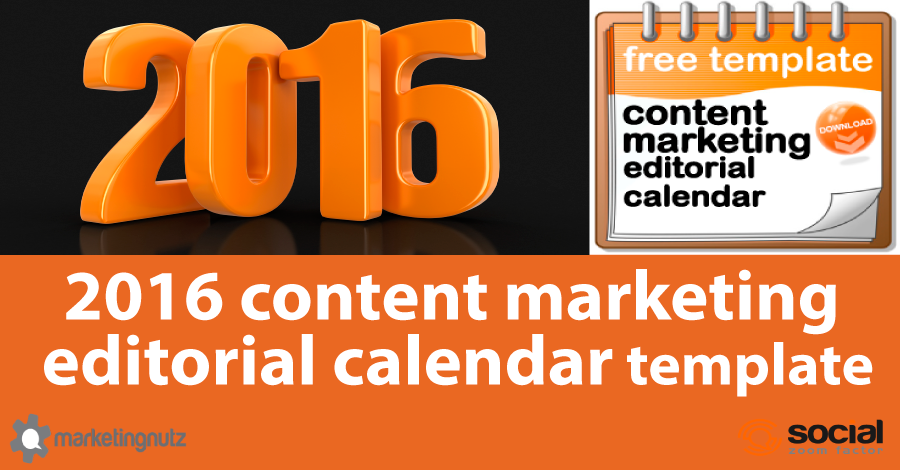 2016 Content Marketing Editorial Calendar Template and Tutorial