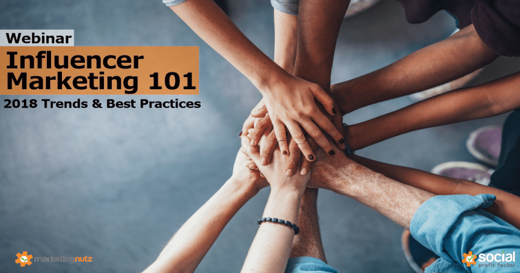 Influencer Marketing 2018 Trends Webinar Best Practices