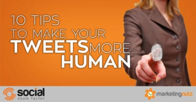10 Tips to Make Your Tweets More Human