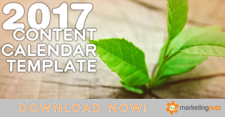 2017 content marketing editorial calendar template and