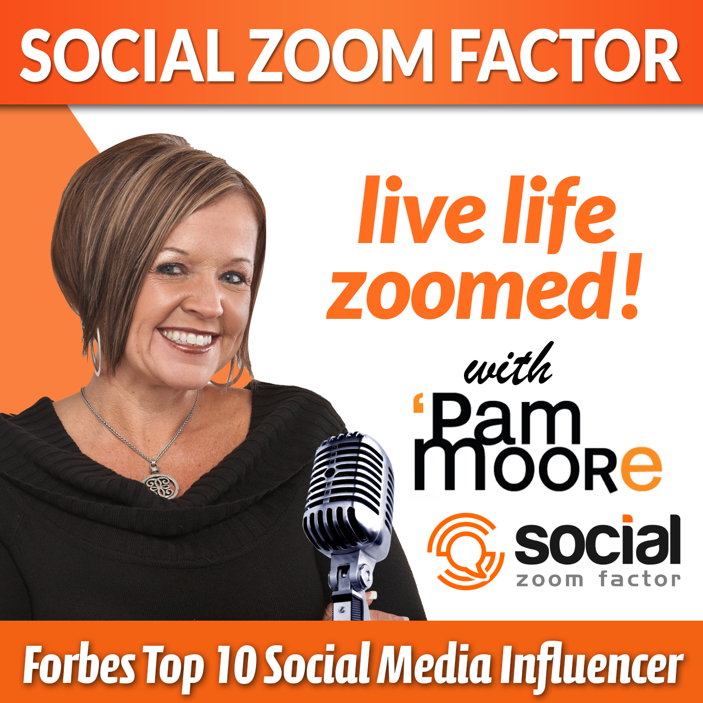 social zoom factor podcast live life zoomed social business, social media, digital marketing, branding
