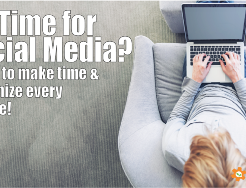 Here's How to Make Time for Social Media Even if Your Schedule Says NO!