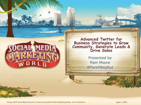Twitter Strategies Advanced Social Media marketing World SMMW15