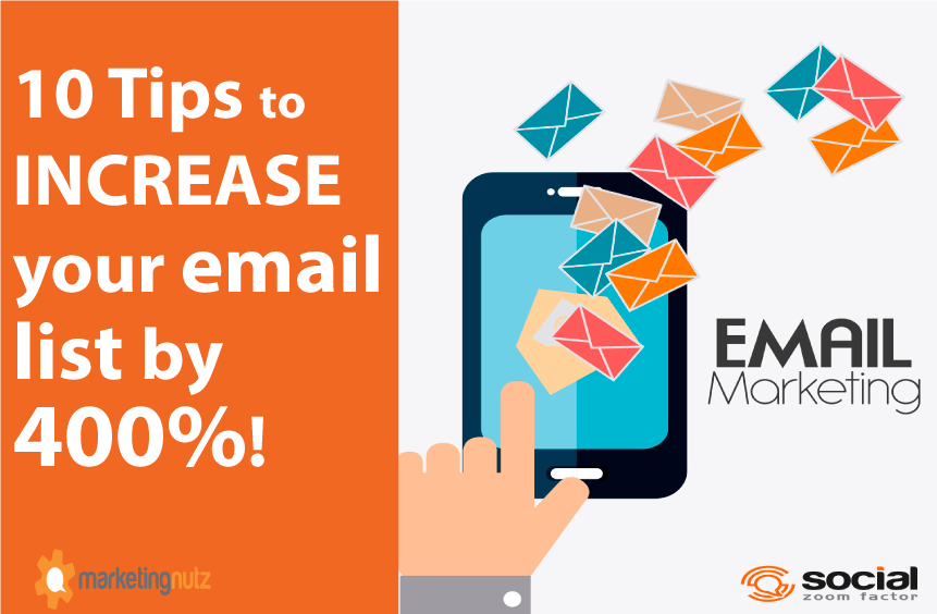 10 Simple Tips to Grow Your Email Marketing List by 400%