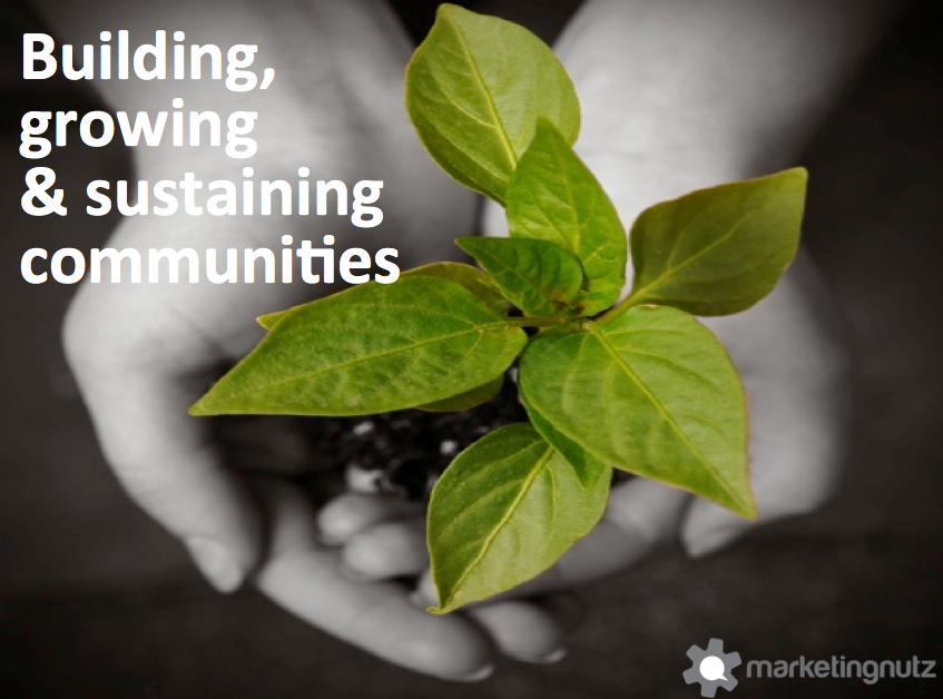 Building, Growing & Sustaining Social Communities [includes Slideshare Presentation]