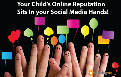 Your Child's Online Reputation is in Your Social Media Hands!