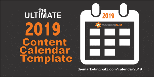 The Ultimate 2019 Content Calendar Template to Get a Grip on Your Social Media Content FAST