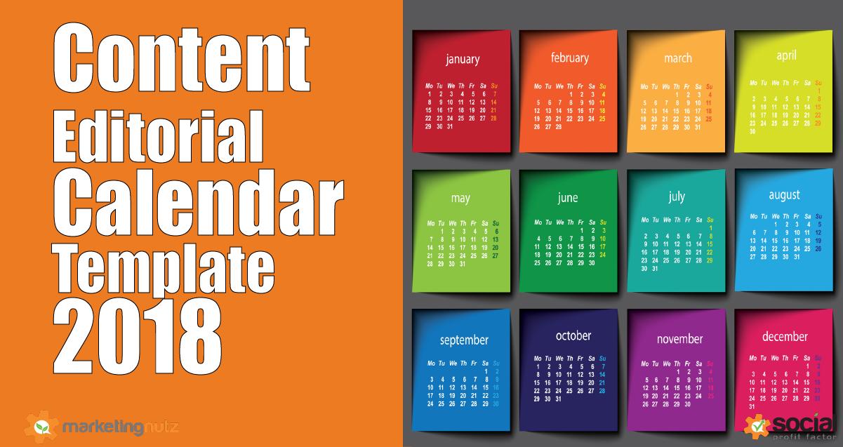 2018 Content Marketing Trends, Predictions + Editorial Calendar Template
