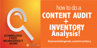 Use this Free Content Marketing Worksheet to Conduct Your Own Content Audit for More New Customers in 2019!