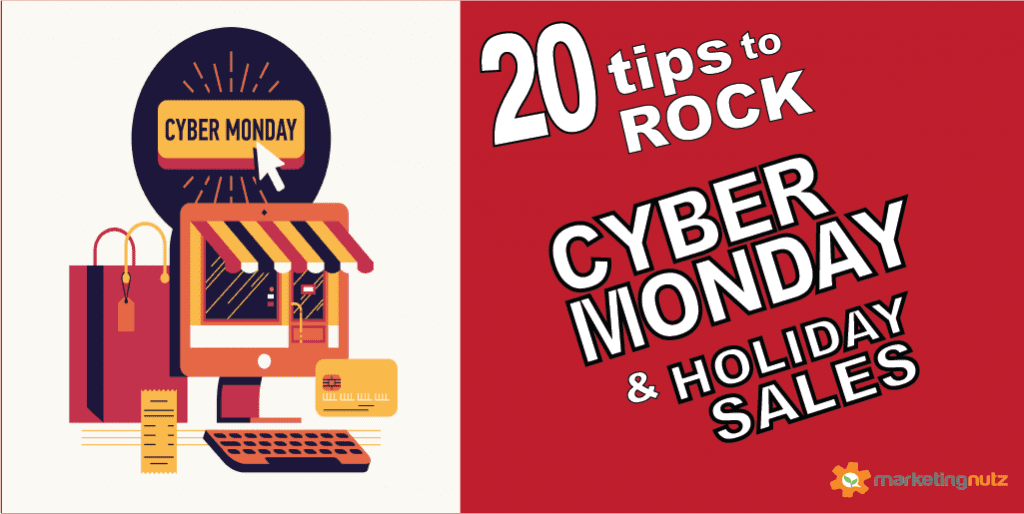20 Tips to Seriously Increase Cyber Monday and Holiday Online Sales