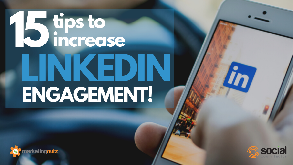 Increase LinkedIN Engagement with These 15 Proven Strategies