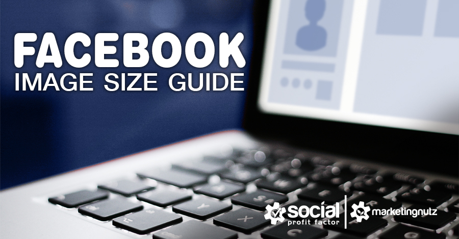 Facebook image size guide cheat sheet