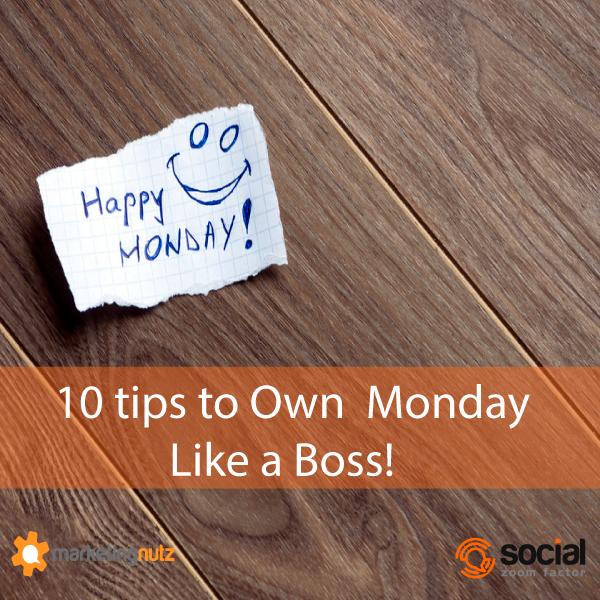 Own Monday Like Boss