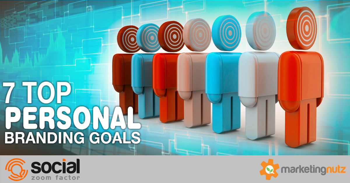 Personal Branding for Business: 7 Sample Goals To Help Build Your Strategy