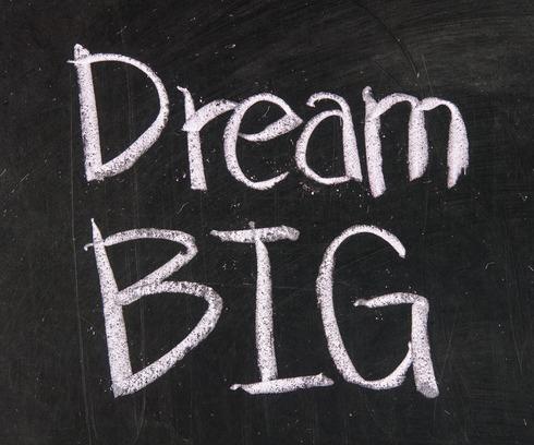 dream big entrepreneur