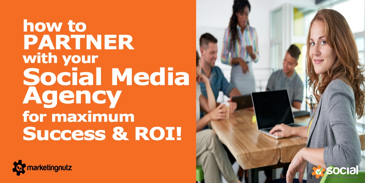 how to hire and partner with social media agency for success and roi